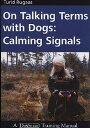 On Talking Terms with Dogs: Calming Signals[洋書]