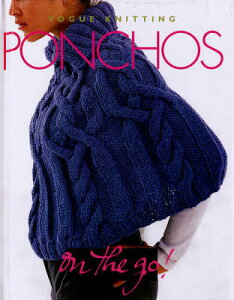 【送料無料】Vogue Knitting Ponchos[洋書]