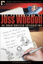 Psychology of Joss Whedon: An Unauthorized Exploration of Buffy, Angel, and Firefly