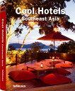 【送料無料】Cool Hotels Southeast Asia