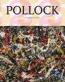 POLLOCK:AT THE LIMIT OF PAINT(TASCHEN 25[洋書]