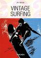 VINTAGE SURFING (ICONS/TASCHEN 25)[洋書]