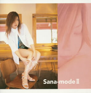 Sana-mode2 〜pop'n music & beatmania moments〜 [ Sana ]