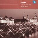 ヘンデル:王宮の花火の音楽|水上の音楽