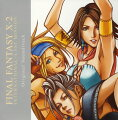 「FINAL FANTASY 10-2 INTERNATIONAL」+「LAST MISSION」Original Soundtrack