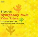 シベリウス:交響曲 第2番、悲しきワルツ 作品44 [ 秋山和慶 ]