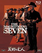 【送料無料】【2011ブルーレイキャンペーン対象商品】荒野の七人【Blu-ray】