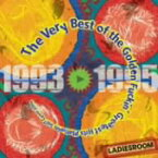 The Very Best of the Golden Fuckin' Greatest Hits Platinum Self Cover Album 1993−1995/LADIESROOM【1000円以上送料無料】