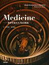 【1000円以上送料無料】Medicine 医学を変えた70の発見/WilliamBynum/HelenBynum/鈴木晃仁