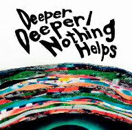 【エントリーでポイント10倍】Deeper Deeper/Nothing Helps/ONE OK ROCK【BOOKFAN限定!1...
