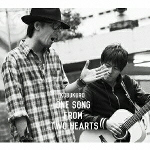 One Song From Two Hearts(初回限定盤)(DVD付)/コブクロ【1000円以上送料無料】