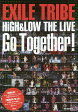 EXILE TRIBE HiGH & LOW THE LIVE Go Together!/EXILE研究会【1000円以上送料無料】