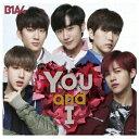 You and I(初回限定盤A)(DVD付)/B1A4【1000円以...