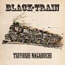 BLACK TRAIN(初回限定盤)(DVD付)/長渕剛【1000円以上送料無料】