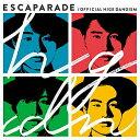 エスカパレード(通常盤)/Official髭男dism【1000円以上送料無料】