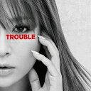 TROUBLE(ジャケAパターン)/浜崎あゆみ【1000円以上送料無料】