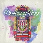 DEADLY BOX/RISKY DICE【1000円以上送料無料】