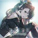 〔予約〕PRIDE 〜GRANBLUE FANTASY〜/平野綾(ベアトリクス)【1000円以上送料無料】