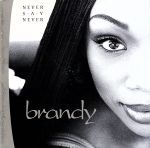 【中古】Never Say Never [CD] Brandy