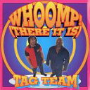 BOOK-Gで買える「【中古】Whoomp-There It Is [CD] Tag Team」の画像です。価格は1円になります。