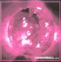 【中古】 CANNONBALL vol.4 /(オムニバス),DaizyStripper,ν,キャンゼル,Juliette,Bergerac,ポワトリン,姫苺 【中古】afb