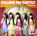 【中古】 Killing Me Softly(DVD付) /東京女子流 【中古】afb