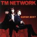 【中古】 SUPER BEST(TMネットワーク) /TM NETWORK 【中古】afb
