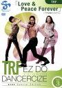 【中古】 【単品】TRF EZ DO DANCERCIZE avex Special Edition TRF「Love & Peace Forever」下半身集 【中古】afb