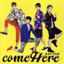 【中古】 come Here /KAT−TUN 【中古】afb