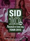 【中古】 SID 10th Anniversary TOUR 2013〜富士急ハイランド コニファーフォレストI〜 /シド 【中古】afb
