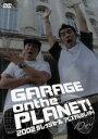 【中古】 GARAGE on the PLANET!2002 ガレッジセール アムステルダムへゆく /ガレッジセ...