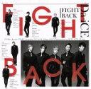 【中古】 FIGHT BACK(初回限定盤A)(DVD付) /Da−iCE 【中古】afb