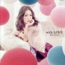 【中古】 with LOVE(初回生産限定盤)(DVD付) /西野カナ 【中古】afb