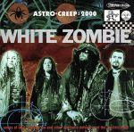 【中古】 【輸入盤】アストロ・クリープ:2000 /ホワイト・ゾンビ 【中古】afb