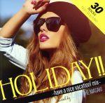 """【中古】 Manhattan Records presents""""Holiday!!""""mixed by DJ Roc The Masaki /(オムニバス),Ale 【中古】afb"""