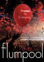 【中古】 flumpool Special Live 2011「Present 〜ありがとう祭り!今宵は歌おう!踊り尽くそう!〜」at さいたまスーパーアリーナ 【中古】afb