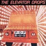 【中古】 【輸入盤】Pop Bus /ElevatorDropsエレベーター・ドロップス 【中古】afb