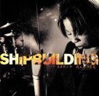 【中古】 【輸入盤】Shipbuilding /タスミン・アーチャー 【中古】afb