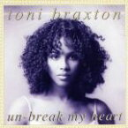 【中古】 【輸入盤】Un−Break My Heart /トニ・ブラクストン 【中古】afb