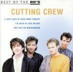 【中古】 【輸入盤】Best of the 80's /カッティング・クルー 【中古】afb