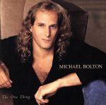 【中古】 【輸入盤】One Thing /マイケル・ボルトン 【中古】afb