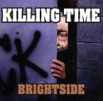 【中古】 【輸入盤】Brightside /キリング・タイム(US) 【中古】afb