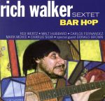 【中古】 【輸入盤】Bar Hop /RichWalkerSextet 【中古】afb