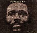 【中古】 【輸入盤】Marvin Is 60: Marvin Gaye Tribute Album /マーヴィン・ゲイ 【中古】afb