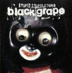 【中古】 【輸入盤】Stupid Stupid Stupid /ブラック・グレープ 【中古】afb
