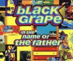 【中古】 【輸入盤】In the Name of the Father /ブラック・グレープ 【中古】afb