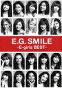 【中古】 E.G. SMILE −E−girls BEST−(2CD+3Blu−ray Disc) /E−girls 【中古】afb