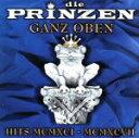 【中古】 【輸入盤】Ganz Oben: Hits Mcmxci−Mcmxcvii /ディー・プリンツェン 【中古】afb