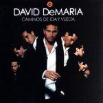 【中古】 【輸入盤】Caminos De Ida Y Vuelta /DavidDeMaria 【中古】afb