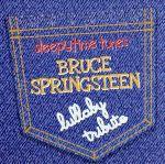 洋楽, ロック・ポップス  Sleepytime Tunes Bruce Springsteen Lullaby afb